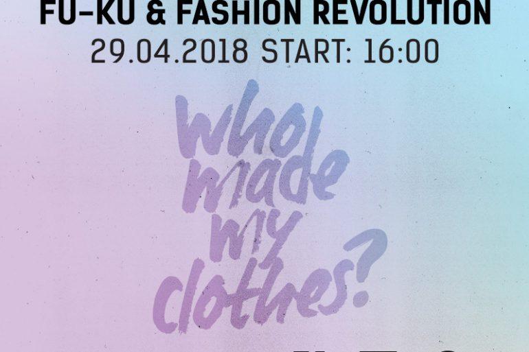 Kto uszył moje ubranie - Fu-Ku i Fashion Revolution