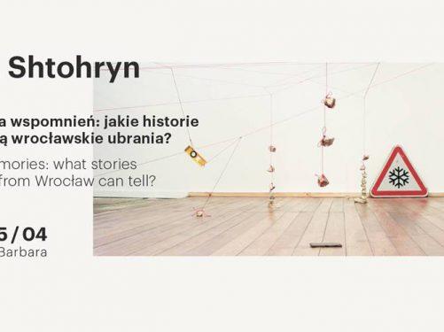 Letta Shtohryn: garderoba wspomnień