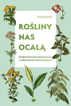 Rośliny nas ocalą -Borovich Miriam